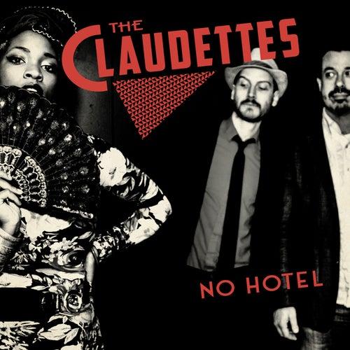 No Hotel von The Claudettes