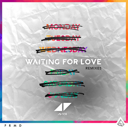 Waiting For Love (Remixes) by Avicii