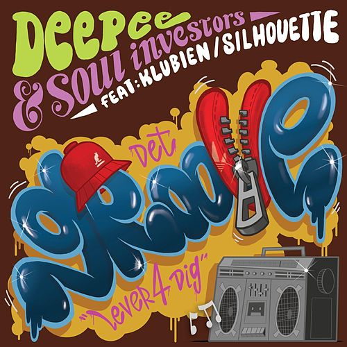 Det Groove (Lever 4 Dig) [feat. Klubien & Silhouette] von Deepee