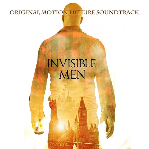 Invisible Men (Original Motion Picture Soundtrack) by Various Artists