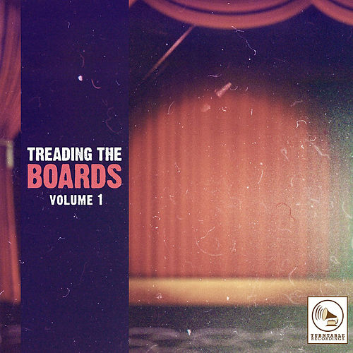Treading the Boards, Vol. 1 de Various Artists
