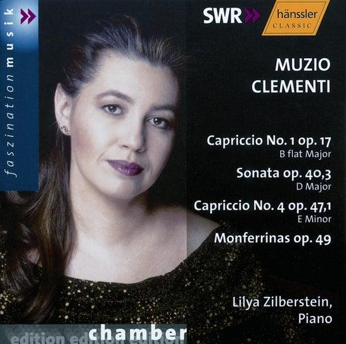Clementi: Capriccio No. 1, Op. 17 / Piano Sonata Op. 40/3 / Capriccio No. 4, Op. 47/1 by Lilya Zilberstein