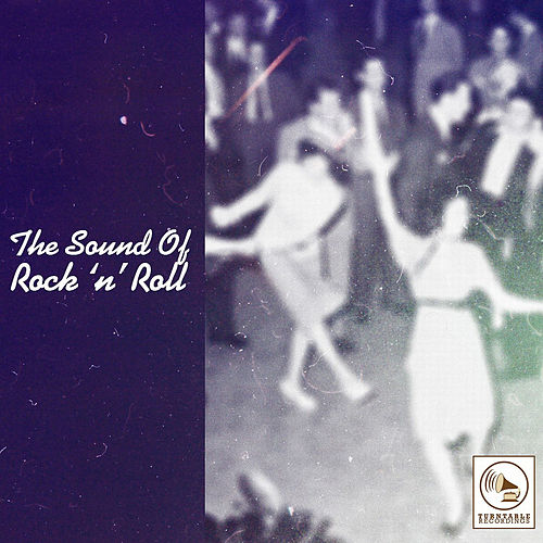The Sound of Rock 'N' Roll, Vol. 1 de Various Artists