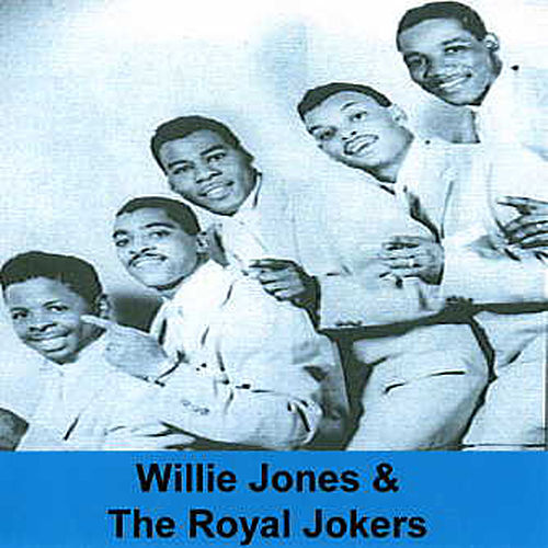 Willie Jones & The Royal Jokers de Willie Jones