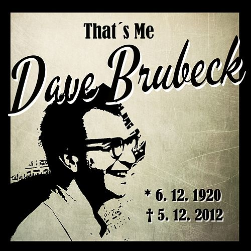 That´s Me Dave Brubeck by Dave Brubeck