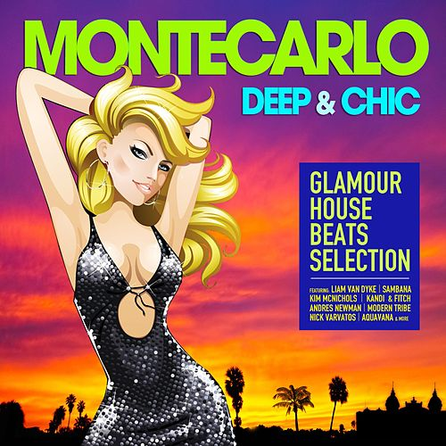 Montecarlo Deep & Chic (Glamour House Beats Selection) by Various Artists