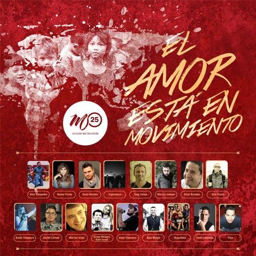 M25: El Amor Esta en Movimiento de Various Artists