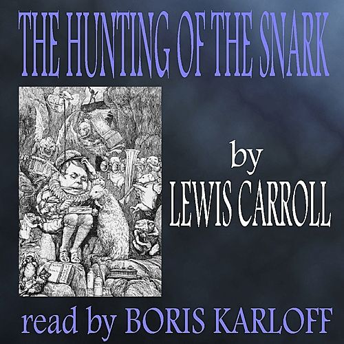 The Hunting Of The Snark de Lewis Carroll