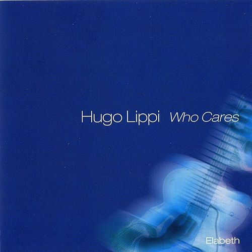Who cares de Hugo Lippi