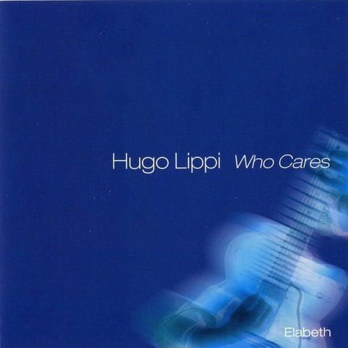 Who cares by Hugo Lippi