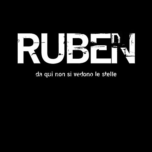 Da qui non si vedono le stelle by Ruben