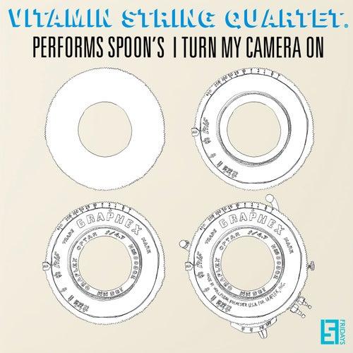 VSQ Performs Spoon's I Turn My Camera On de Vitamin String Quartet