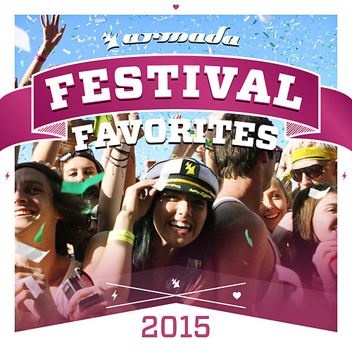 Festival Favorites 2015 - Armada Music de Various Artists