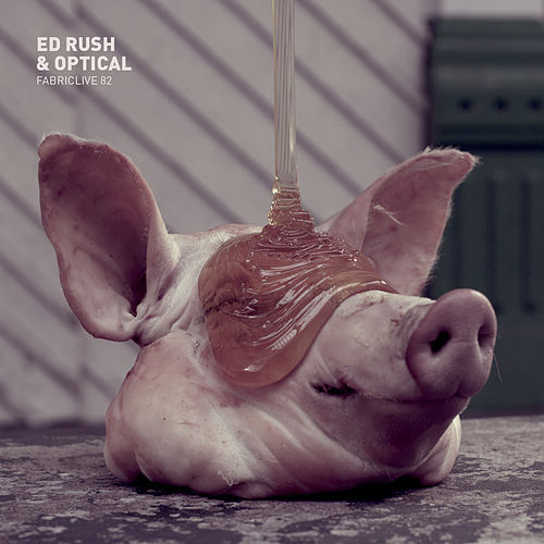 FABRICLIVE 82: Ed Rush & Optical by Various Artists