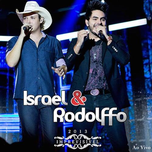 Imprevisível de Israel & Rodolffo