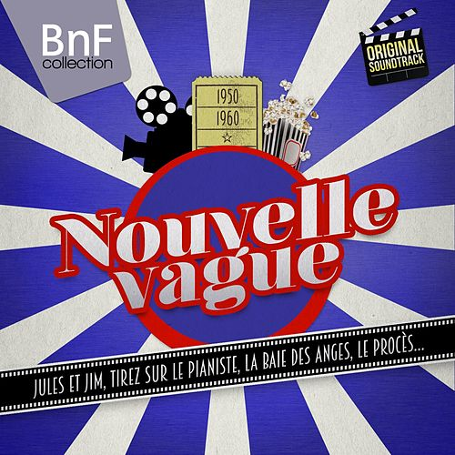 Nouvelle vague (36 Legendary Original Soundtracks) von Various Artists