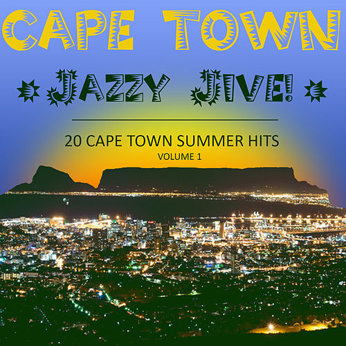 Cape Town Jazzy Jive, Vol.1 de Various Artists