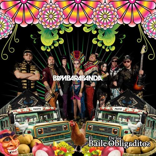 El Baile de los Obligaditos de Bambarabanda