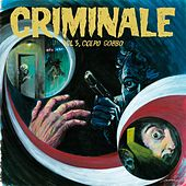 Criminale, Vol. 3 (Colpo gobbo) by Various Artists