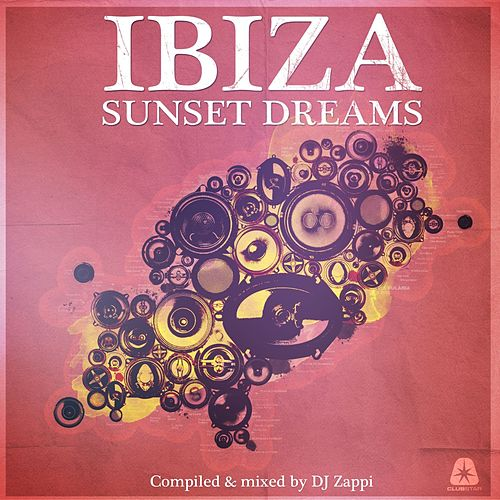 Ibiza Sunset Dreams (Compiled by DJ Zappi) de Various Artists