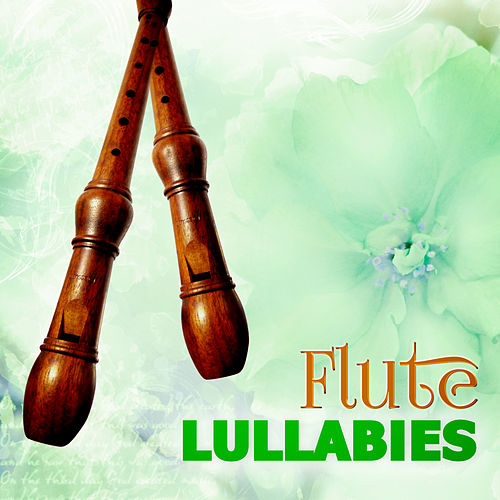 Flute Lullabies – Asian Flutes to Deep Sleep Hypnosis, Lucid Dreaming, Total Relaxation, Gentle Music for Babies, Sleep Therapy by Asian Flute Music Oasis