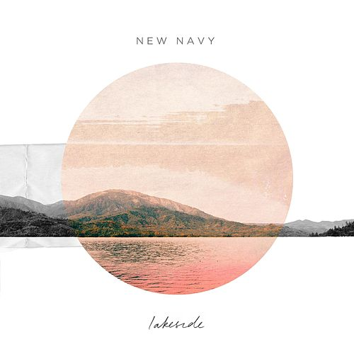 Lakeside by New Navy