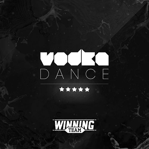 Vodka Dance by Winning Team