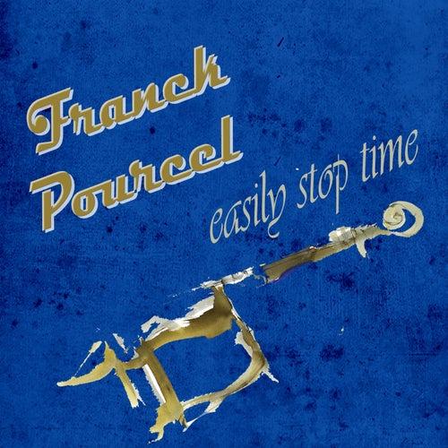 Easily Stop Time von Franck Pourcel