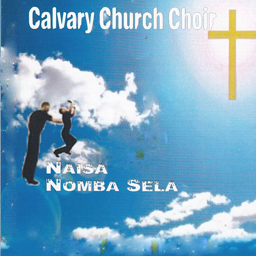 Palya Pa Calvary by Calvary Church Choir