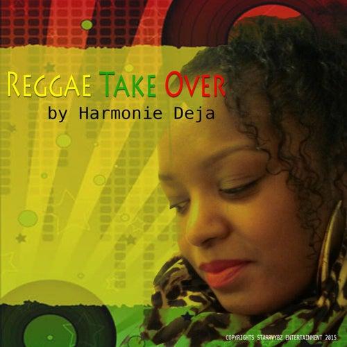 Reggae Take Over von Harmonie Deja