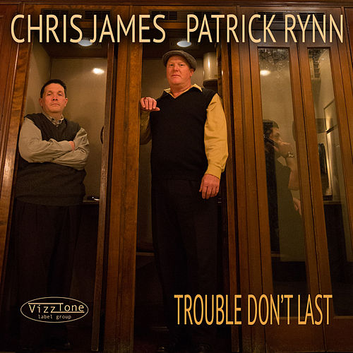 Trouble Don't Last de Chris James