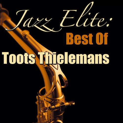 Jazz Elite: Best Of Toots Thielemans (Live) von Toots Thielemans