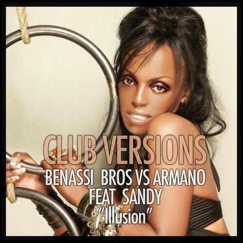 Illusion (Club Versions) de Benassi Bros vs Armano