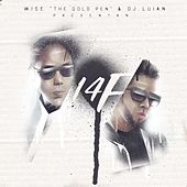 14f by Wise The Gold Pen and Dj Luian
