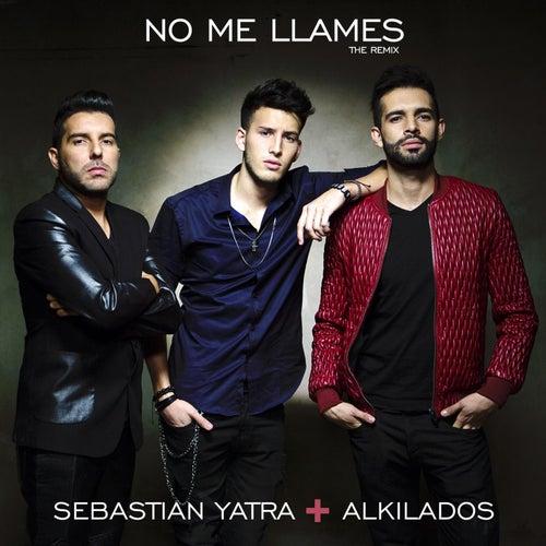 No Me Llames (feat. Alkilados) de Sebastián Yatra
