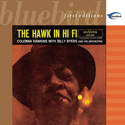 The Hawk In Hi-Fi by Coleman Hawkins