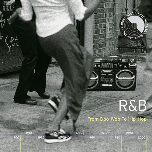 R&B: From Doo-Wop To Hip-Hop de Various Artists