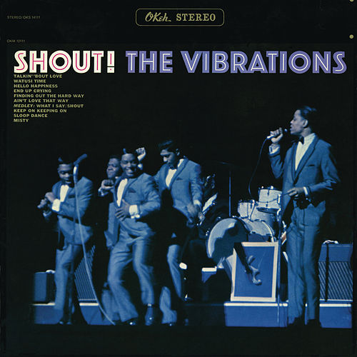 Shout! by The Vibrations