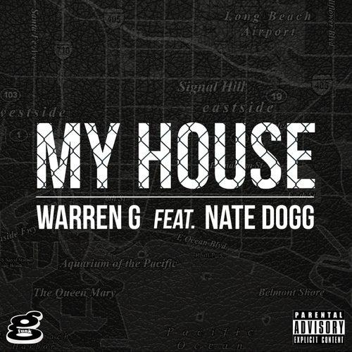 My House (feat. Nate Dogg) de Warren G