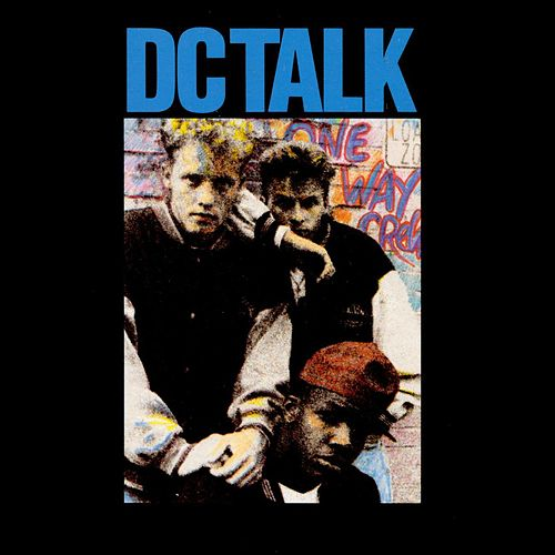 dc Talk by DC Talk