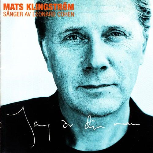 Jag är din man - sånger av Leonard Cohen de Mats Klingström