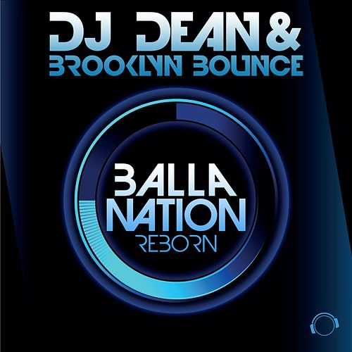 Balla Nation Reborn by DJ Dean