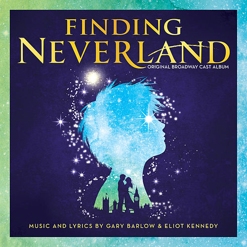 Finding Neverland (Original Broadway Cast Recording) by Various Artists