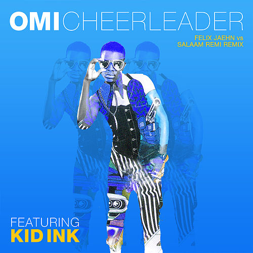 Cheerleader (Felix Jaehn vs Salaam Remi Remix) by OMI