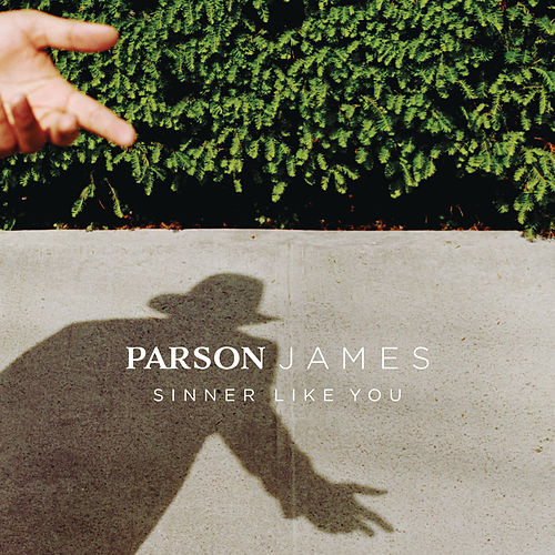 Sinner Like You de Parson James