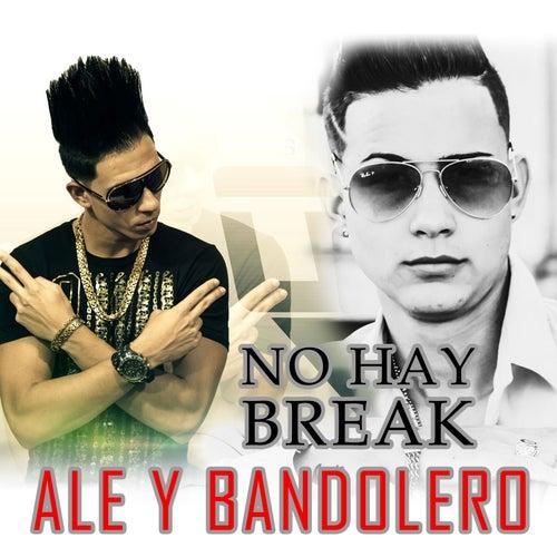 No hay Break by Ale