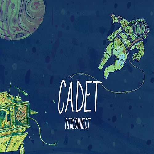 Disconnect by Cadet