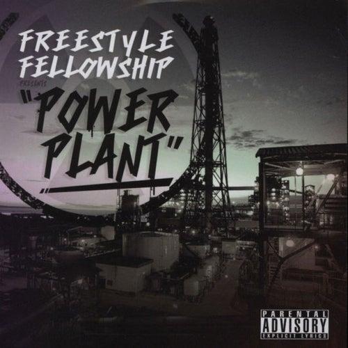 Power Plant de Freestyle Fellowship