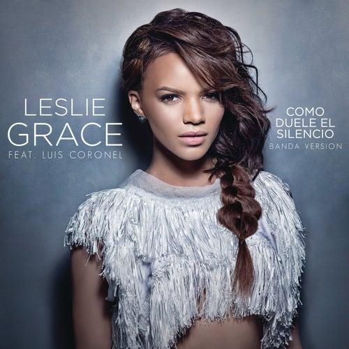 Cómo Duele el Silencio (Banda Version) de Leslie Grace