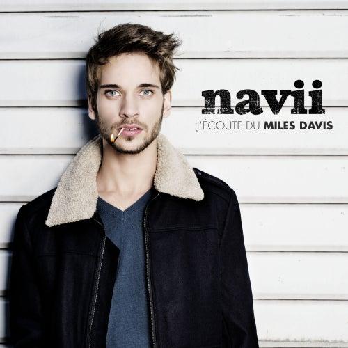 J'écoute du Miles Davis (Radio Version) de Navii